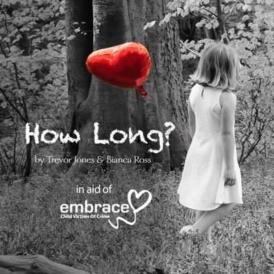 How Long by Trevor Jones and Bianca Ross